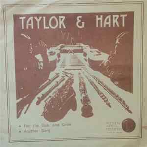 Taylor & Hart - For The Cast And Crew Album