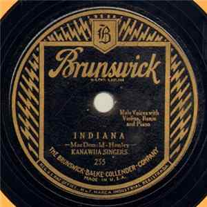Kanawha Singers - Indiana / On The Banks Of The Wabash, Far Away Album