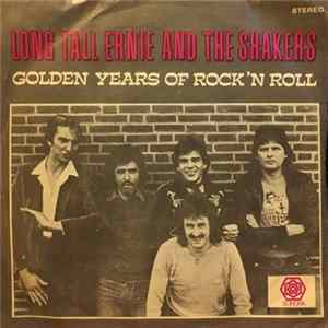 Long Tall Ernie And The Shakers - Golden Years Of Rock 'N Roll Album