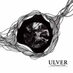 Ulver - Lyckantropen Themes (Original Soundtrack For The Short Film By Steve Ericsson) Album