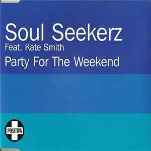 Soul Seekerz - Party For The Weekend Album