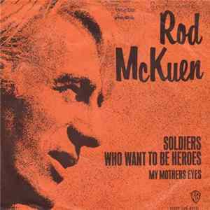 Rod McKuen - Soldiers Who Want To Be Heroes Album
