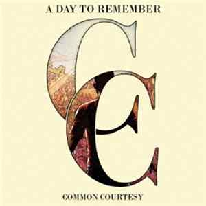 A Day To Remember - Common Courtesy Album