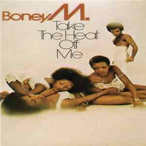 Boney M. - Take The Heat Off Me Album