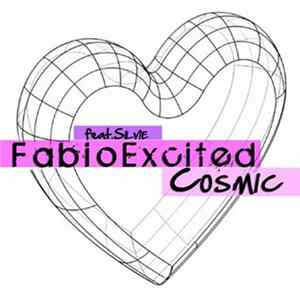 Fabio Excited Feat. Silvie - Cosmic Album