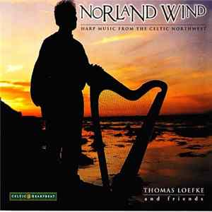 Thomas Loefke And Friends - Norland Wind Album
