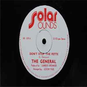 The General - Don't Stop The Fette / You Doing It Good Album