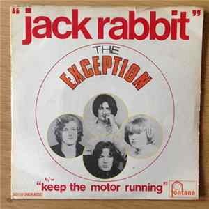 The Exception - Jack Rabbit / Keep The Motor Running Album