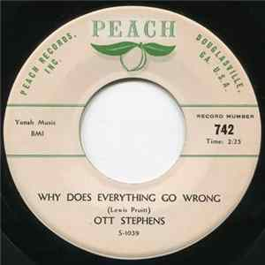 Ott Stephens - The Victim Of A Holiday Weekend / Why Does Everything Go Wrong Album
