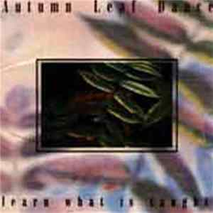 Autumn Leaf Dance - Learn What Is Taught Album