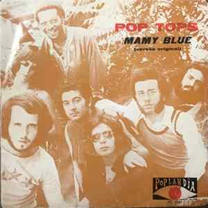 Pop Tops - Mamy Blue / Road To Freedom Album