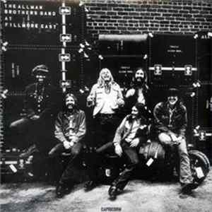 The Allman Brothers Band - The Allman Brothers Band At Fillmore East Album