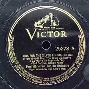 Paul Whiteman And His Orchestra / Rudy Vallée And His Connecticut Yankees - Look For The Silver Lining / A Pretty Girl Is Like A Melody Album
