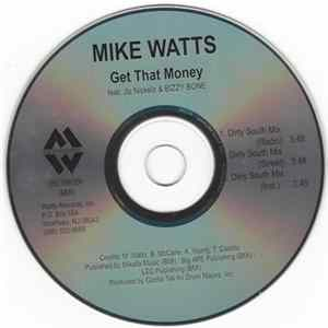 Mike Watts feat. Jiz Nicklez & Bizzy Bone - Get That Money (Dirty South Mix) Album