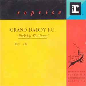 Grand Daddy I.U. - Pick Up The Pace Album
