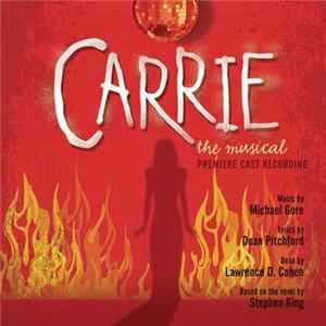 Premiere Cast - Carrie: The Musical Album