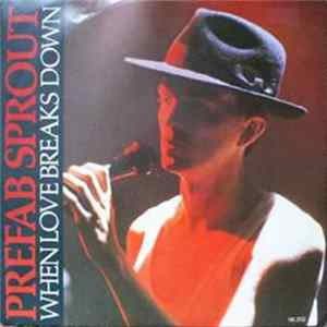 Prefab Sprout - When Love Breaks Down Album