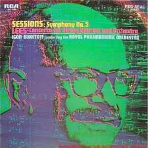 Sessions / Lees - Igor Buketoff, Royal Philharmonic Orchestra - Symphony No. 3 / Concerto For String Quartet And Orchestra Album
