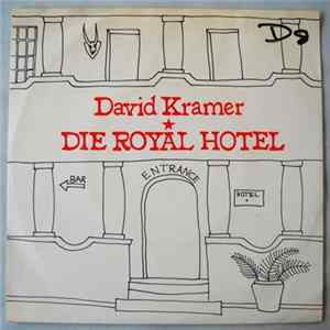 David Kramer - Royal Hotel / Annette Van Der Wa Album